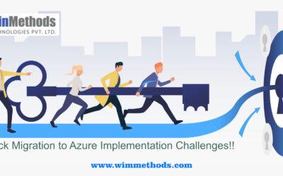 Azure Migration & its 7 common implementation challenges